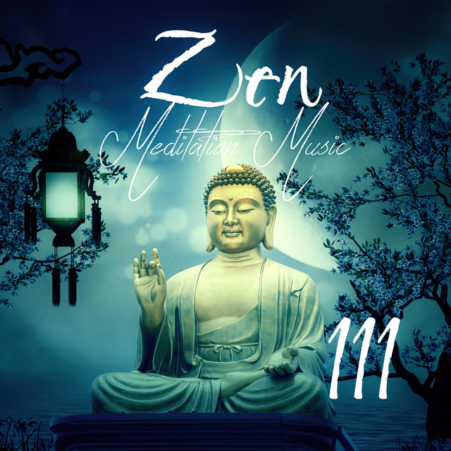 Zen Meditation Music 111: Relaxing Flute Piano Songs with Sounds of Nature for Yoga Relaxation Meditation Sleep Well & Anxiety Stress Free