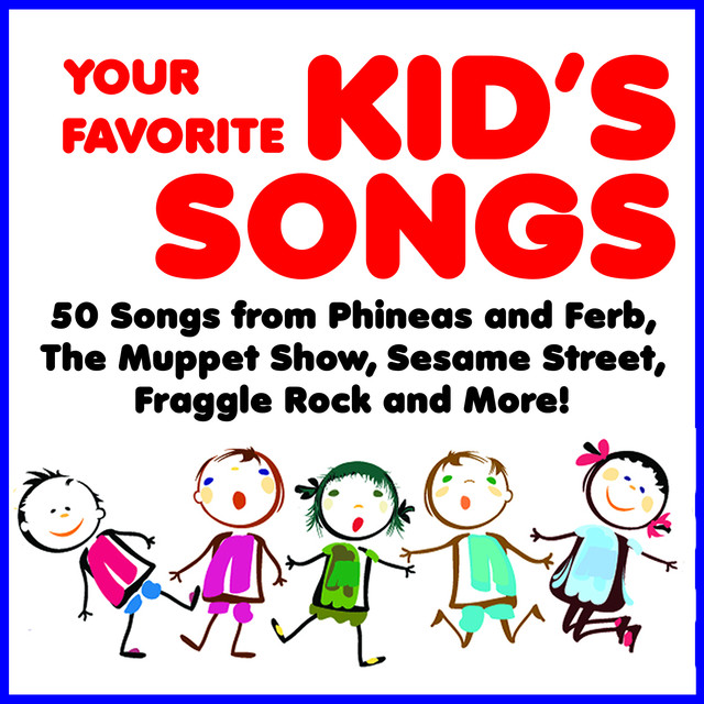 Your Favorite Kid's Songs: 50 Songs from Phineas and Ferb