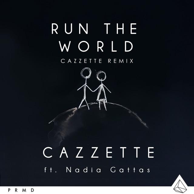 Run The World (CAZZETTE Remix)