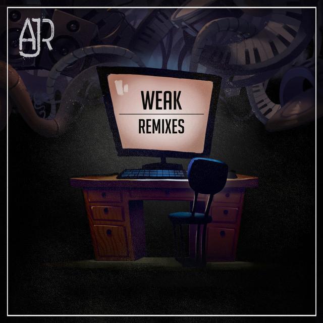 Weak (Remixes)