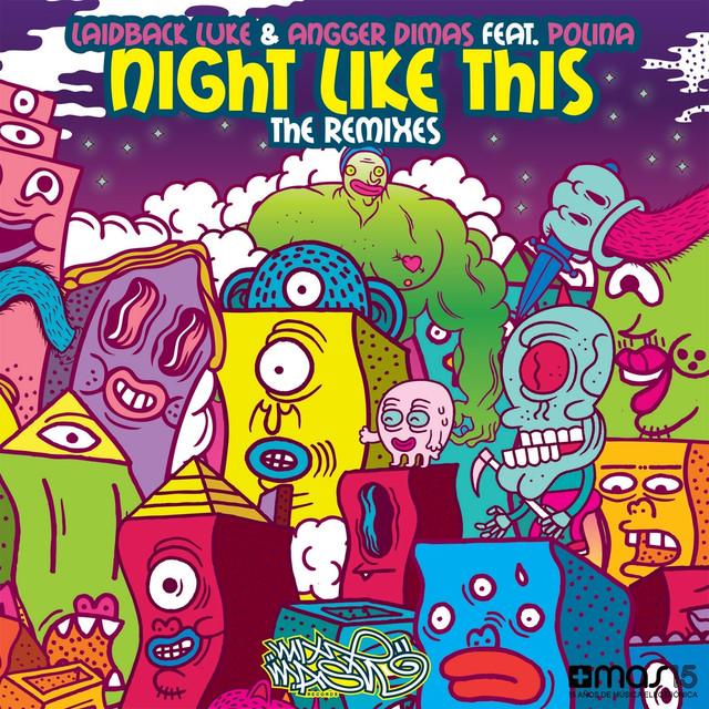 Laidback Luke, Angger Dimas Night Like This (feat. Polina) [The Remixes] album cover