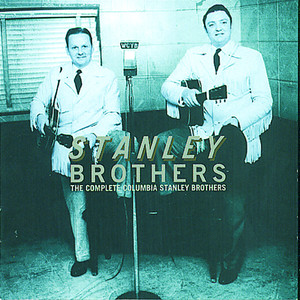 The Complete Columbia Stanley Brothers album