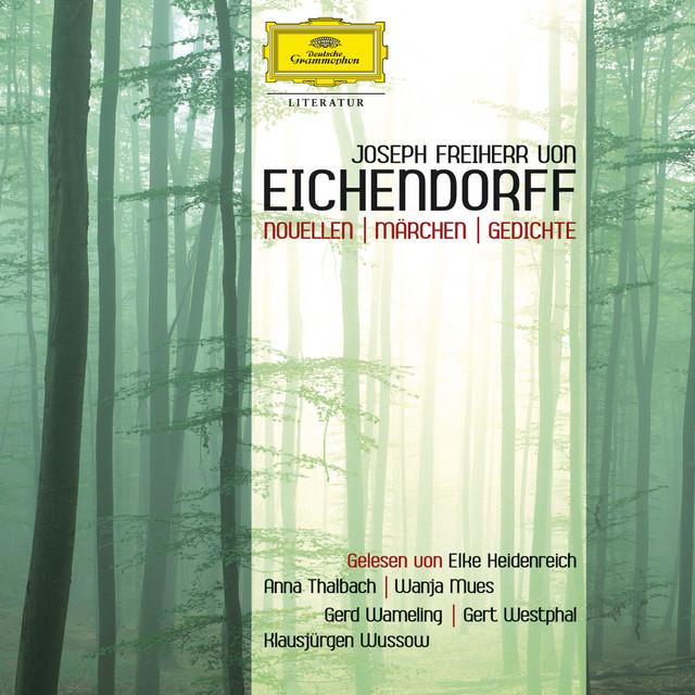 Gedichte By Joseph Freiherr Von Eichendorff On Spotify