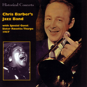 Chris Barber's Jazz Band, Sister Rosetta Tharpe Peace In The Valley (feat. Sister Rosetta Tharpe) cover
