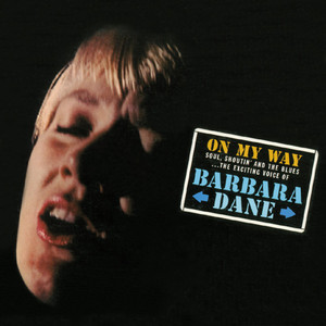 "Barbara Dane ""On My Way"" With Kenny Whitson Quartet album"