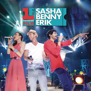 Primera Fila Sasha Benny Erik - Sasha, Benny Y Erik