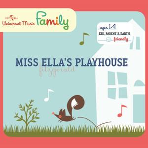 Miss Ella's Playhouse album