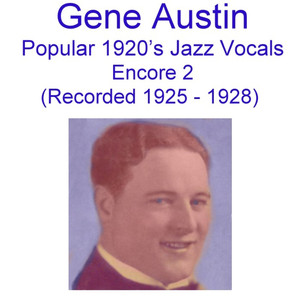 Popular 1920's Jazz Vocals (Encore 2) [Recorded 1925-1928]