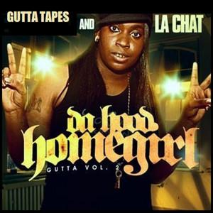 Da Hood Homegirl - Gutta Vol. 2