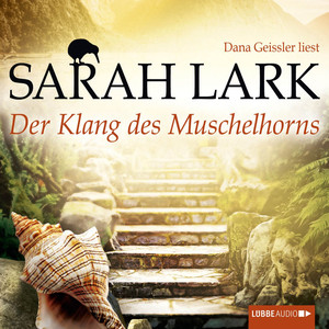 Der Klang des Muschelhorns (Ungekürzt) Hörbuch kostenlos