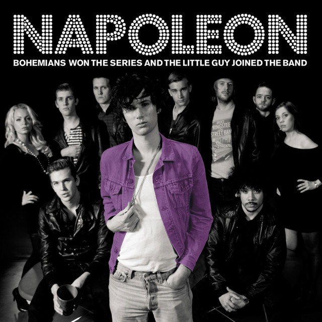 Skivomslag för Napoleon: Bohemians Won The Series And The Little Guy Joined The Band