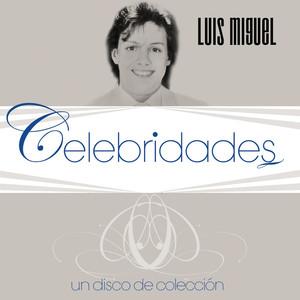 Celebridades- Luis Miguel album