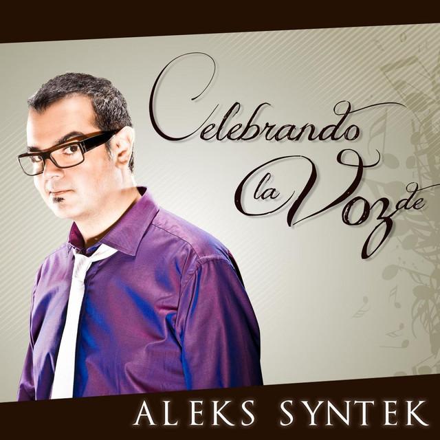 Celebrando La Voz De Aleks Syntek