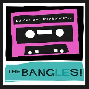 Ladies and Gentlemen...The Bangles! album