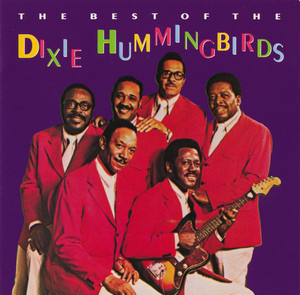 The Best of the Dixie Hummingbirds album