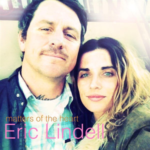 Album cover for Matters Of The Heart  by Eric Lindell