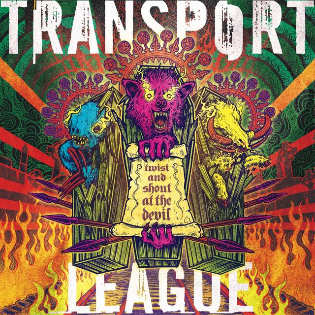 Skivomslag för Transport League: Twist And Shout At The Devil