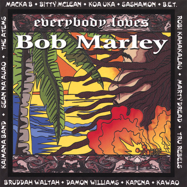 Everybody Loves Bob Marley by Various Artists on Spotify