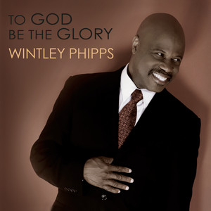 To God Be the Glory album
