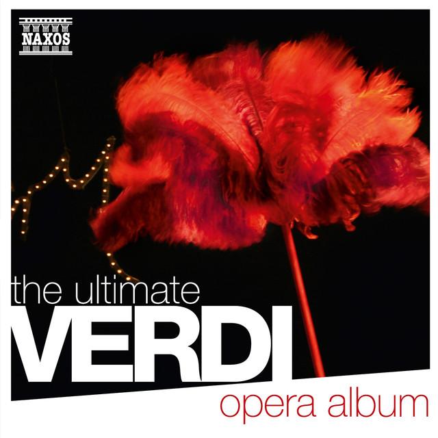 The Ultimate Verdi Opera Album