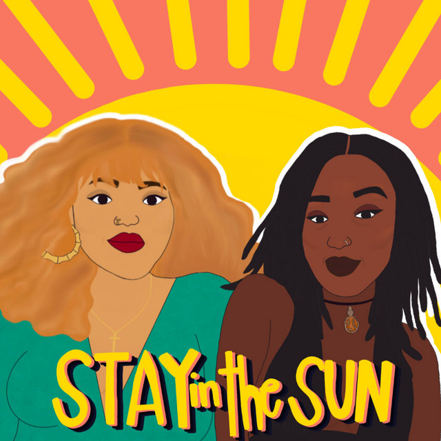 plus size podcasts- Stay in the Sun