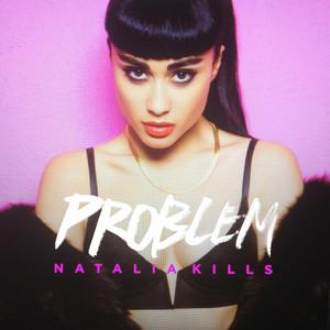 Natalia Kills Problem cover