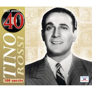 Mes années 40 (100 succès)