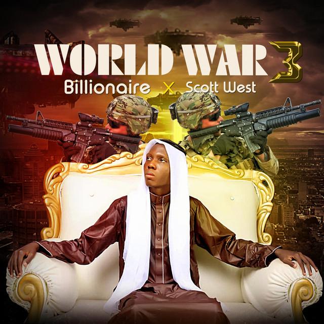 World War 3 by Billionaire on Spotify