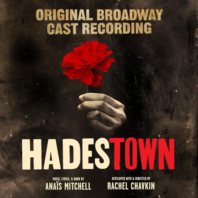 Hadestown (Original Broadway Cast Recording)