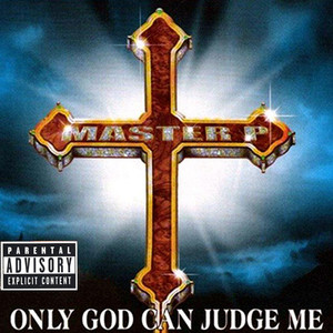 Only God Can Judge Me album