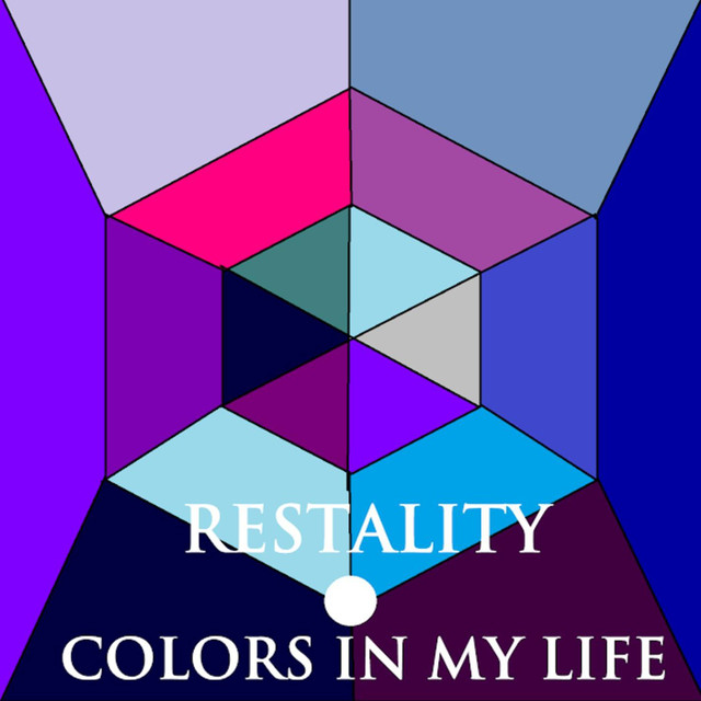 Colors In My Life - Restality
