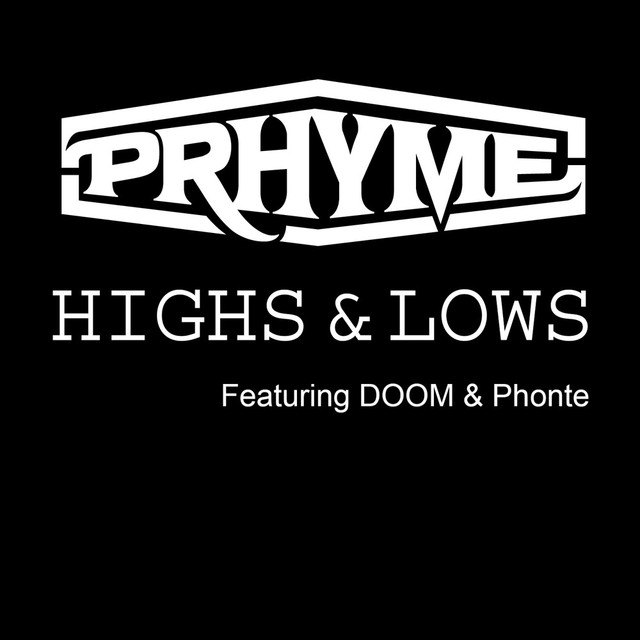 Highs and Lows (feat. DOOM, Phonte) - Single
