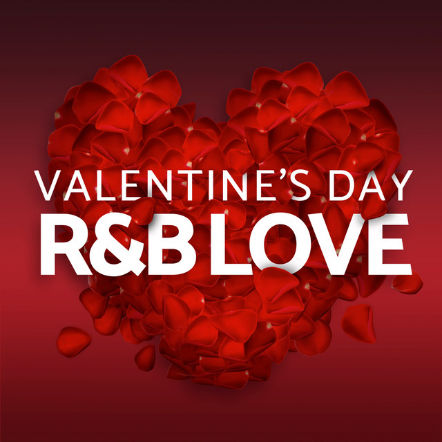 Valentine's Day - R&B Love