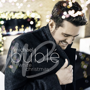 White Christmas - Michael Buble