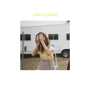 Pleaser - Wallows