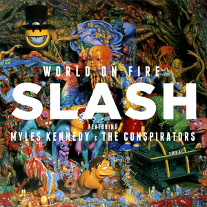 Slash, Myles Kennedy and The Conspirators 30 Years To Life cover