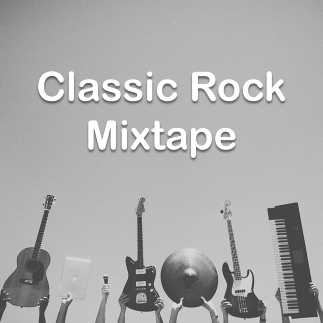 Classic Rock Mixtape