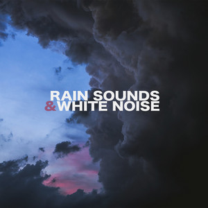 Rain Sounds & White Noise album