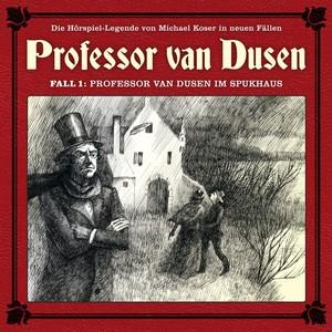 Die neuen Fälle - Fall 01: Professor van Dusen im Spukhaus Albumcover