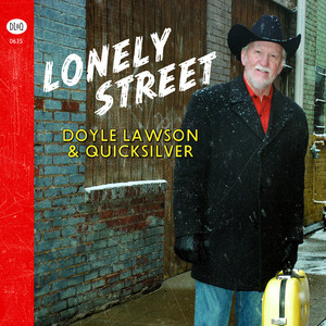 Lonely Street - Doyle Lawson