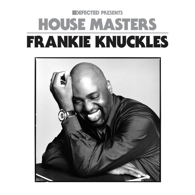 Defected Presents House Masters - Frankie Knuckles Mixtape