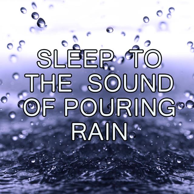 Sleep To The Sound Of Pouring Rain Albumcover