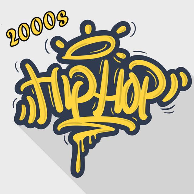 2000s Hip Hop