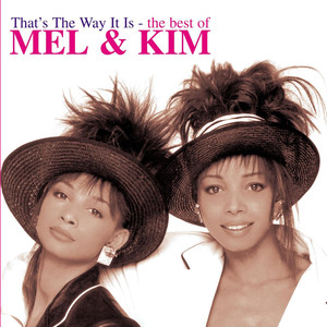 That's The Way It Is - The Best Of Mel & Kim album