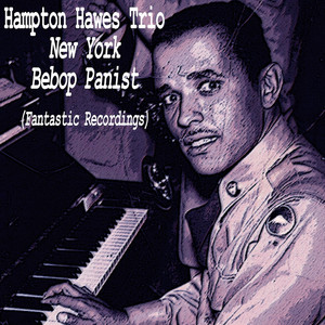 Hampton Hawes Trio These Foolish Things - Remind Me of You cover