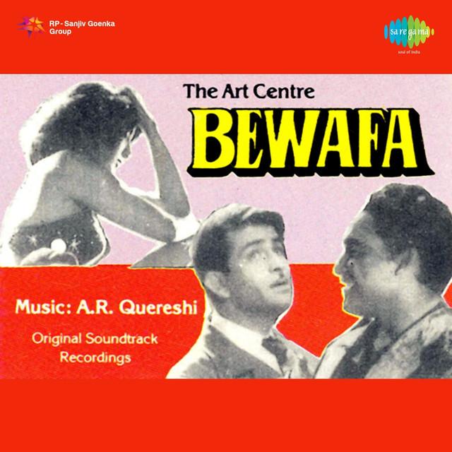 Bewafa Hai Tu Song Download: Bewafa (Original Motion Picture Soundtrack) By A. R
