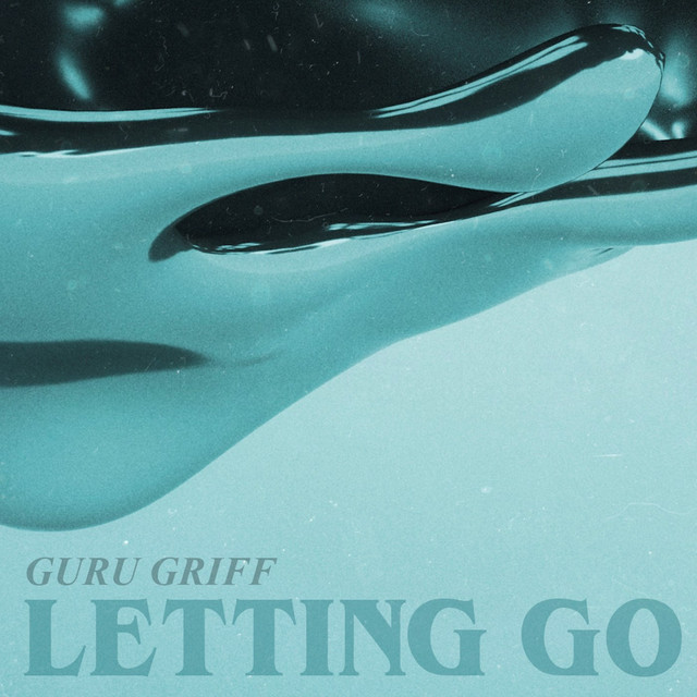 Album cover for Letting Go by Guru Griff
