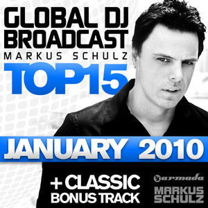 Global DJ Broadcast Top 15 - January 2010 (Including Classic Bonus Track) album