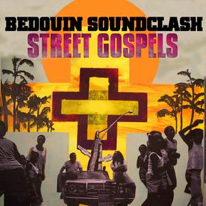 Street Gospels - Bedouin Soundclash