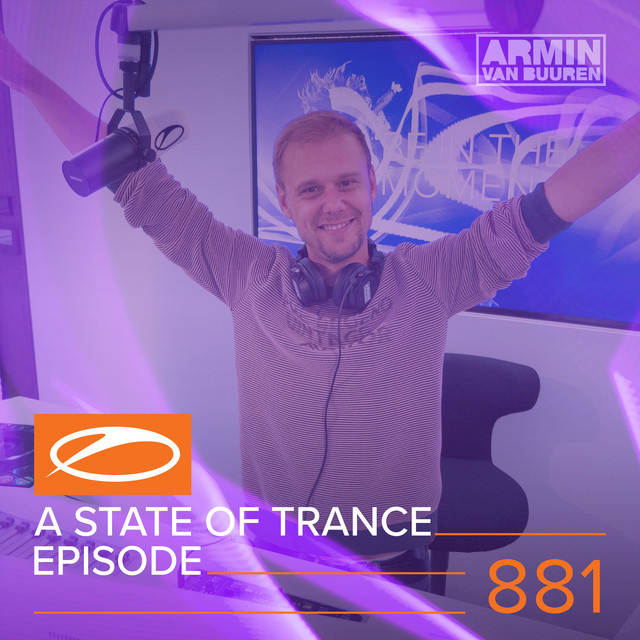 Album cover for A State Of Trance Episode 881 by Armin van Buuren, Armin van Buuren ASOT Radio